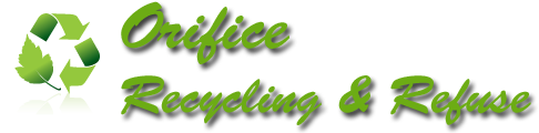 Orifice Recycling & Refuse